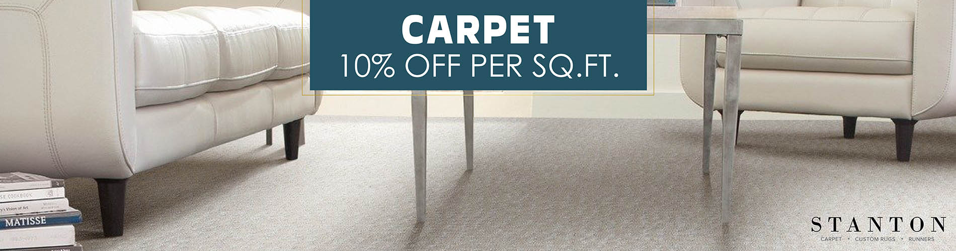 10% off per sq.ft. on Stanton carpet purchases this month only!
